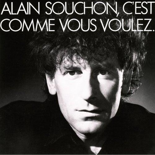 C'est comme vous voulez de Alain Souchon