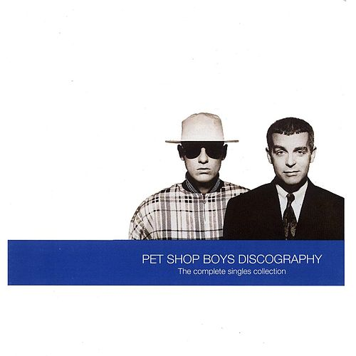 Discography - Complete Singles Collection by Pet Shop Boys