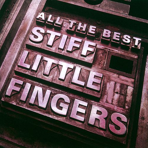 All The Best von Stiff Little Fingers