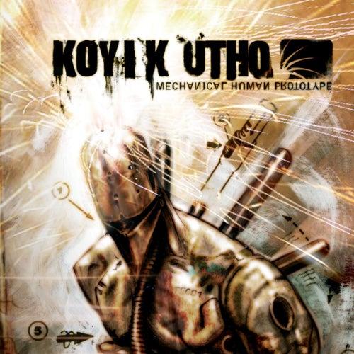 Mechanical Human Prototype de Koyi K Utho