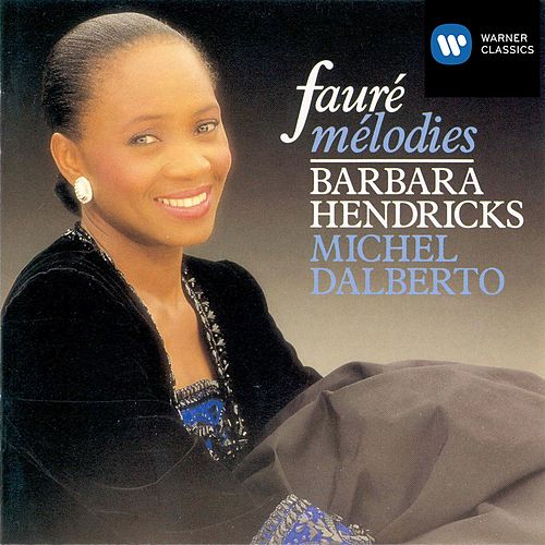 Fauré: Mélodies by Michel Dalberto