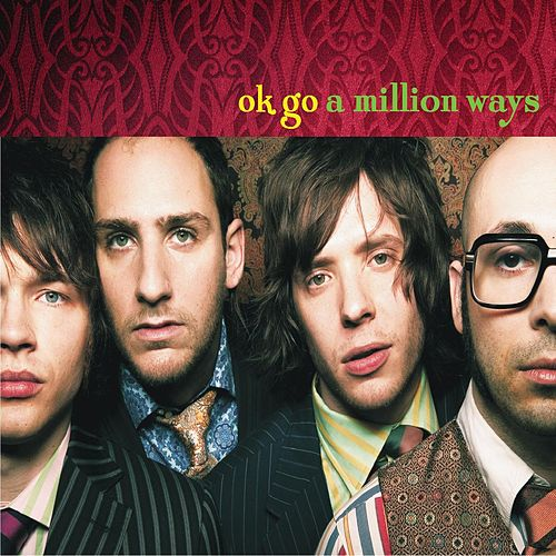 A Million Ways by OK Go