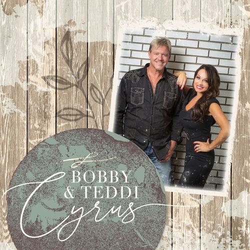 Bobby & Teddi Cyrus by Bobby