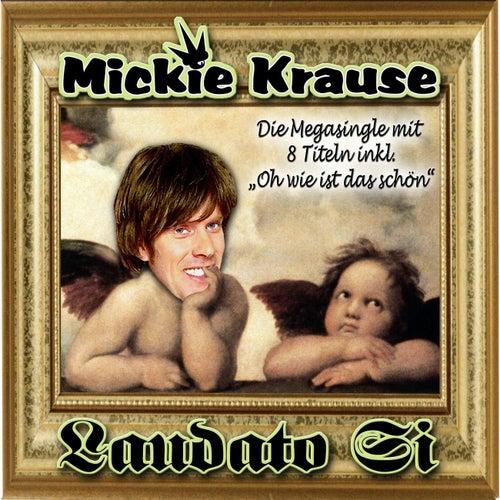 Laudato Si von Mickie Krause