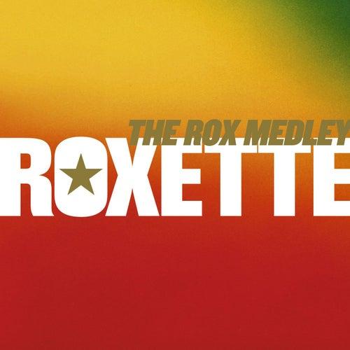 The Rox Medley - A Remix Medley de Roxette