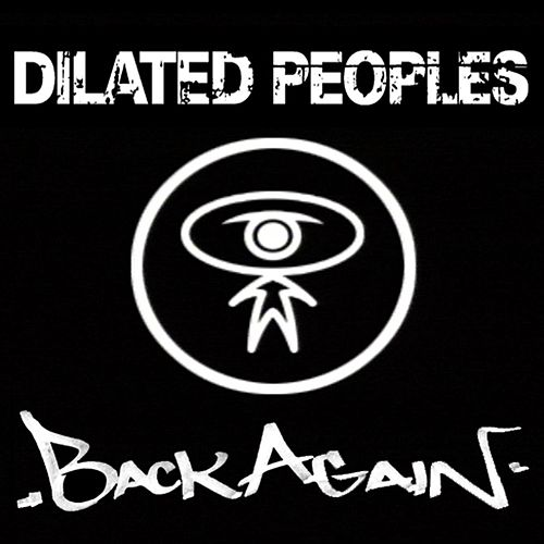 Back Again de Dilated Peoples