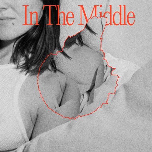In The Middle by Art School Girlfriend