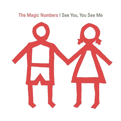 I See You, You See Me by The Magic Numbers