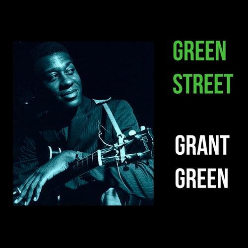 Green Street von Grant Green