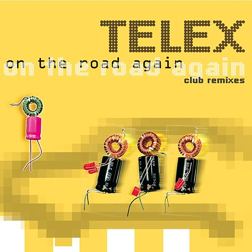 On The Road Again von Telex