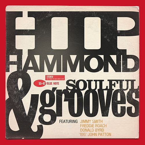 Hip Hammond And Soulful Grooves by Various Artists