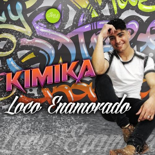 Loco Enamorado von Kimika