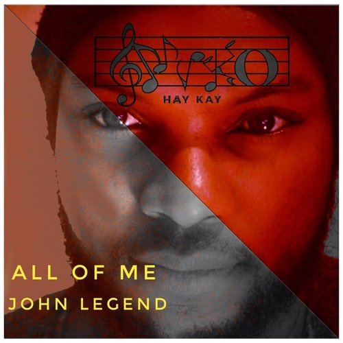All of Me (Cover) de Nyko Hay Kay