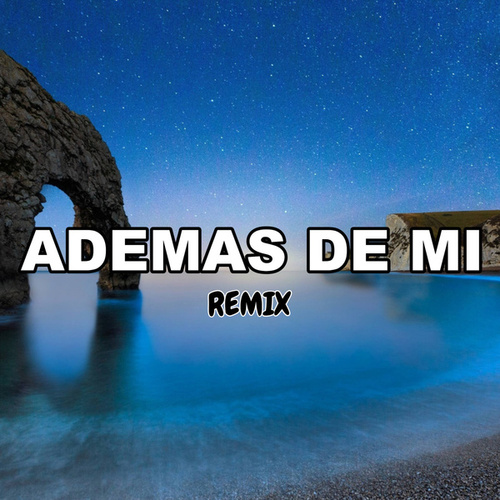 Ademas De Mi (Remix) by Tomi Dj