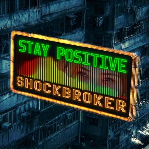 Stay Positive fra Shockbroker