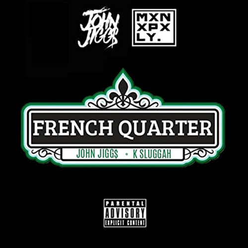 French Quarter by John Jigg$