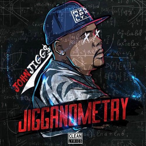Jigganometry (Radio Edit) by John Jigg$