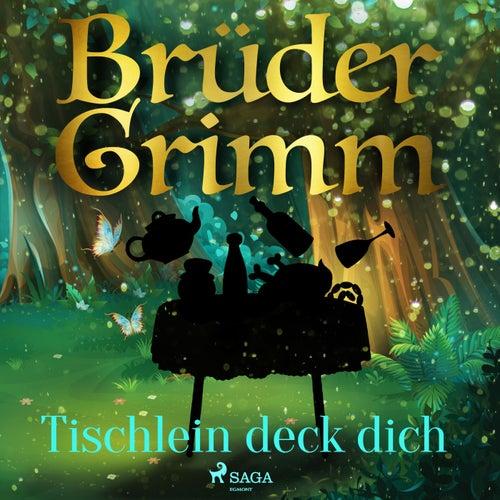 Tischlein deck dich by Brüder Grimm