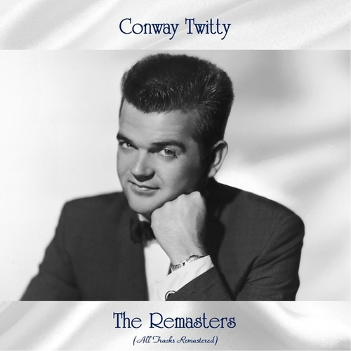 The Remasters (All Tracks Remastered) fra Conway Twitty