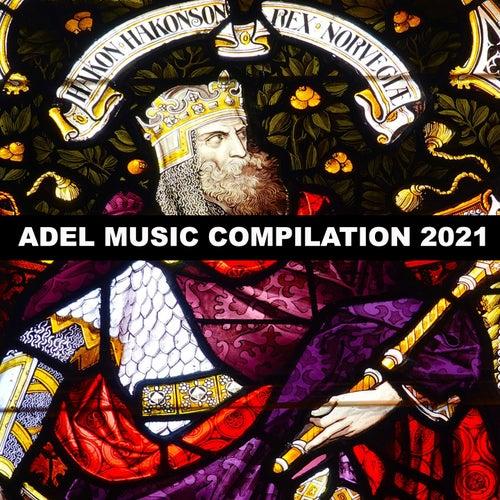 Adel Music Compilation 2021 de Cacciatore
