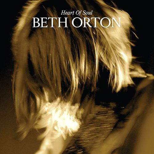 Heart Of Soul von Beth Orton