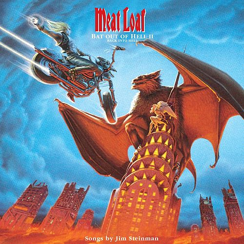 Bat Out Of Hell II: Back Into Hell... by Meat Loaf