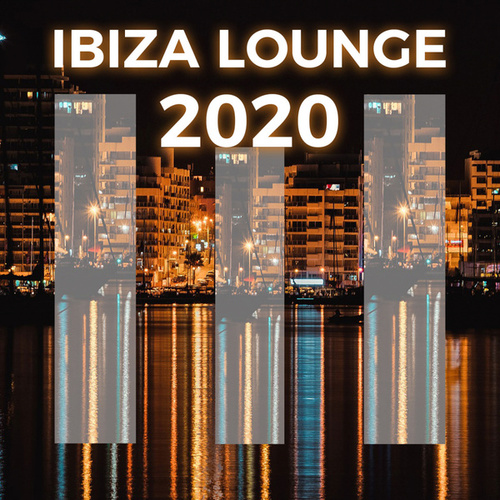 Ibiza Lounge 2020 by Various Artists