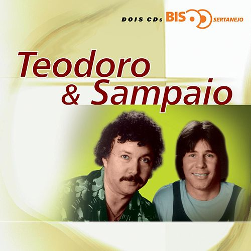 Nova Bis Sertanejo - Teodoro E Sampaio de Teodoro & Sampaio