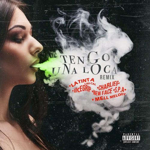 Tengo una Loca (Remix) by La Tinta Lirical