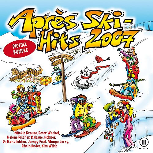 Après Ski Hits 2007 von Various Artists