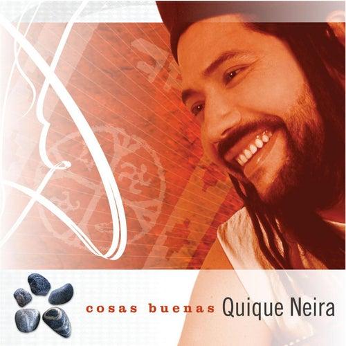 Cosas Buenas by Quique Neira