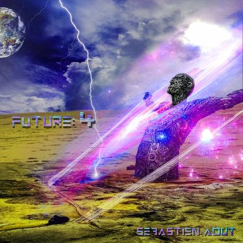 Future: 4 de Sébastien Aout