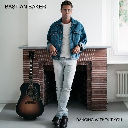 Dancing Without You de Bastian Baker