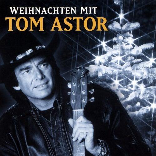 Weihnachten Mit Tom Astor von Tom Astor