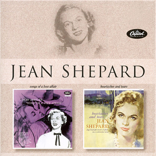 Songs Of A Love Affair/Heartaches And Tears by Jean Shepard