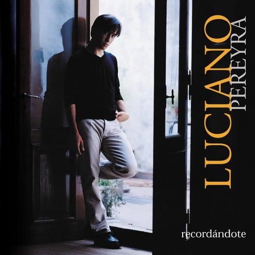 Recordándote de Luciano Pereyra