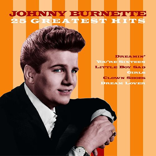 25 Greatest Hits by Johnny Burnette