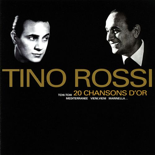 20 Chansons D'or de Tino Rossi