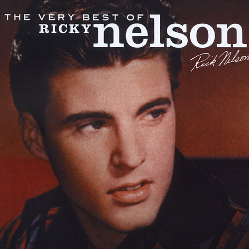 The Best Of Ricky Nelson by Ricky Nelson
