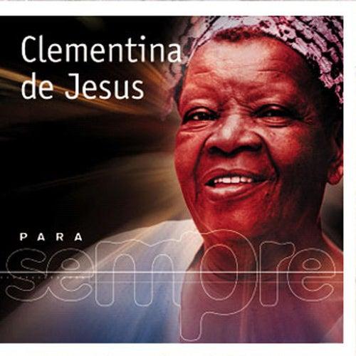 Para Sempre de Clementina De Jesus