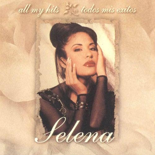 All My Hits: Todos Mis Exitos by Selena