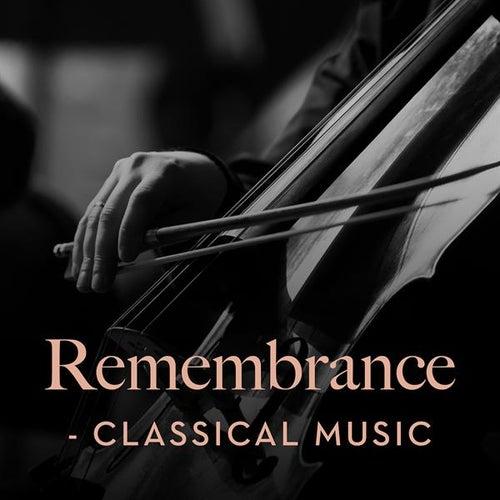 Remembrance - Classical Music de Various Artists