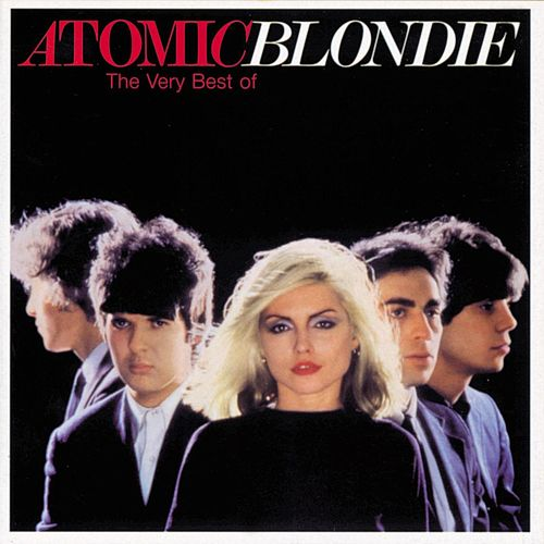 Atomic: The Very Best Of Blondie by Blondie