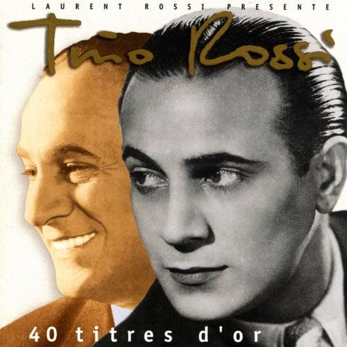 40 Titres D'or de Tino Rossi