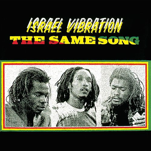 The Same Song by Israel Vibration