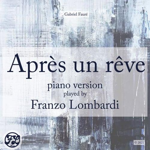 Après un Rêve (Piano Version) von Franzo Lombardi