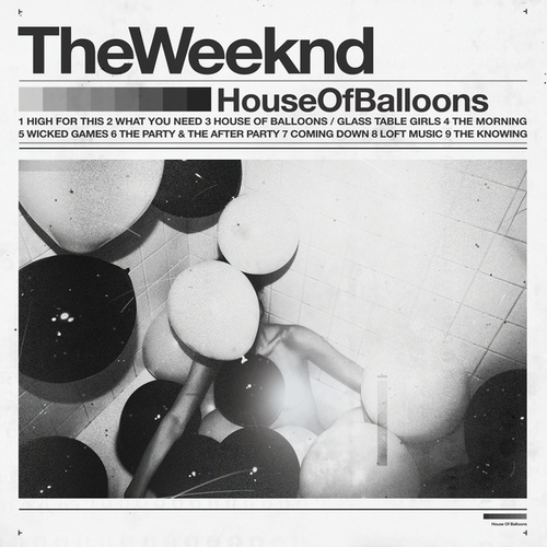 House Of Balloons (Original) de The Weeknd