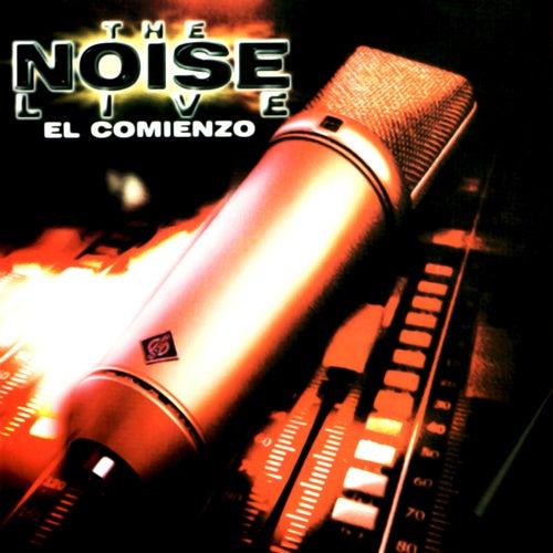 The Noise - el Comienzo (Live) by The Noise
