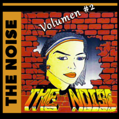 The Noise, Vol. 2 by The Noise