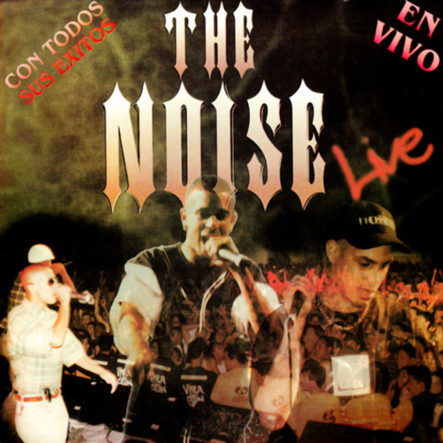 The Noise (Live) by The Noise